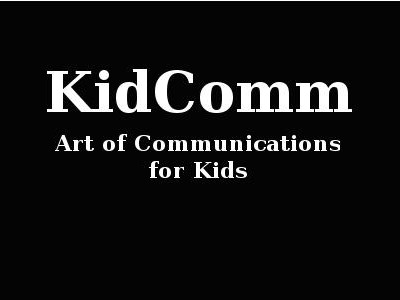RMN KidComm – Art of Communications for Kids