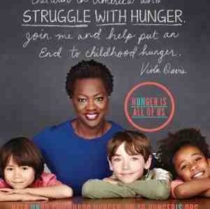 """Hunger Is"" Campaign to End Childhood Hunger"